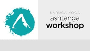 Ashtanga Yoga Weekend Workshop - Toronto, Canada @ Ashtanga Yoga Centre Toronto